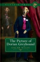 The Picture of Dorian Greyhound (Classic Tails 4)
