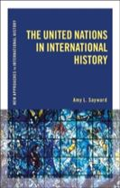 The United Nations in International History