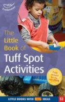 The Little Book of Tuff Spot Activities