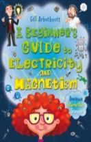 A Beginner's Guide to Electricity and Magnetism