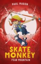 Skate Monkey: Fear Mountain