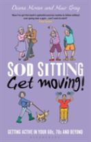 Sod Sitting, Get Moving!