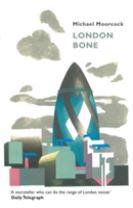 London Bone and Other Stories
