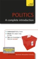 Politics: A Complete Introduction: Teach Yourself