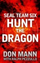 SEAL Team Six Book 6: Hunt the Dragon