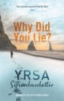 Why Did You Lie?