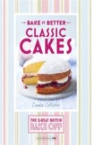 Great British Bake Off - Bake it Better (No.1): Classic Cakes