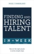 Finding & Hiring Talent In A Week