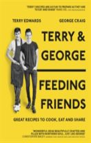 Terry & George - Feeding Friends