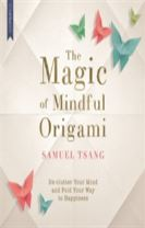 The Magic of Mindful Origami