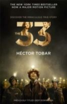 The 33 (Now a major motion picture - previously titled Deep Down Dark)