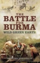 The Battle for Burma - Wild Green Earth