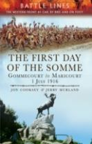 A Visitor's Guide: The First Day of the Somme