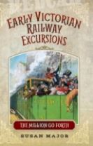 The Early Victorian Railway Excursions