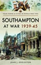 Southampton at War 1939 - 1945