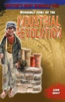 Horrible Jobs of the Industrial Revolution