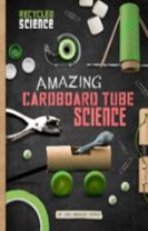 Amazing Cardboard Tube Science