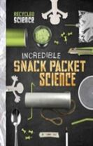 Incredible Snack Packet Science