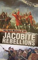 The Split History of the Jacobite Rebellions