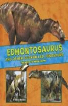 Edmontosaurus and Other Duck-Billed Dinosaurs