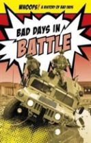 Bad Days in Battle