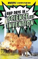 Bad Days in Science and Invention