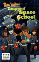Max Jupiter Trapped at Space School
