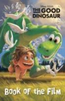 Disney Pixar The Good Dinosaur Book of the Film