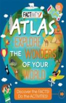 Factivity Atlas Explore the Wonders of Your World