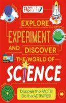Factivity Explore, Experiment and Discover the World of Science