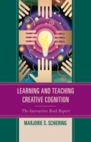 Learning and Teaching Creative Cognition