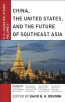 China, The United States, and the Future of Southeast Asia