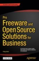 Pro Freeware and Open Source Solutions for Business
