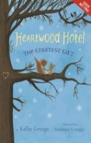 Heartwood Hotel, Book 2: The Greatest Gift