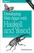 Developing Web Applications with Haskell and Yesod 2e