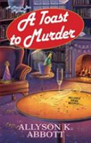 A Toast To Murder, A