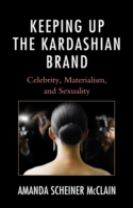 Keeping Up the Kardashian Brand