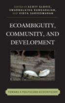 Ecoambiguity, Community, and Development
