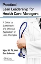 Practical Lean Leadership for Health Care Managers