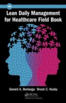 Lean Daily Management for Healthcare Field Book