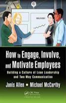 How to Engage, Involve, and Motivate Employees