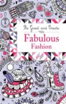 Be Great and Create: Fabulous Fashion