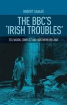 The Bbc'S 'Irish Troubles'