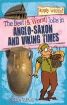 The Best and Worst Jobs: Anglo-Saxon and Viking Times