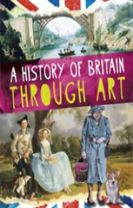 A History of Britain Through Art