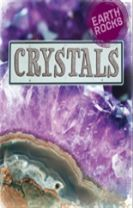 Earth Rocks: Crystals