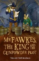 Short Histories: Mr Fawkes, the King and the Gunpowder Plot