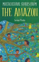 Multicultural Stories: Stories From The Amazon