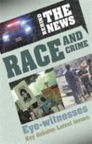 Behind the News: Race and Crime
