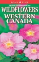 Quick Reference to Wildflowers of Western Canada